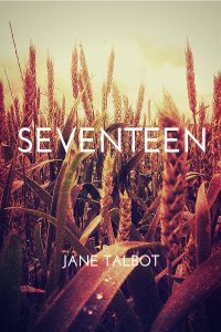 """""""Seventeen"""" by Jane Talbot"""