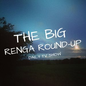 The Big Renga Round-Up TV Series
